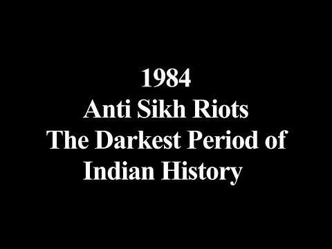 1984  Anti Sikh Riots-----------the darkest period of Indian history