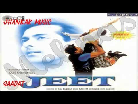 Tu Dharti Pe Chahe Jhankar Jeet1996 Kumar Sanu & Alka Jhankar...