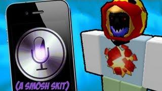 SIRI TRIED TO KILL ME! : ROBLOX EDITION (SMOSH SKIT)