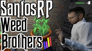 SantosRP - Gmod - Weed Brother's