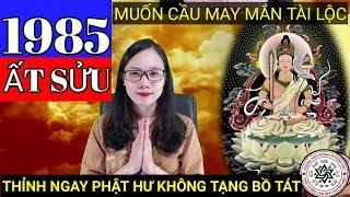 Tuổi Ất Sửu 1985 - Hải Trung Kim|  Phật Hư Không Tạng Bồ Tát Độ Mệnh | Cô Trang Tâm Linh