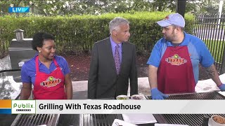 Grilling with Texas Roadhouse