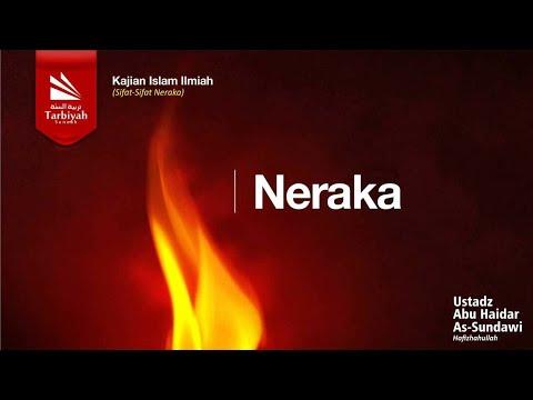 Neraka - Ustadz Abu Haidar Assundawy