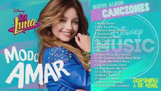 Soy Luna 3 - Modo Amar (CD Completo