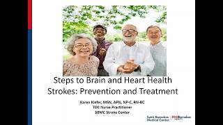 Steps to Brain and Heart Health: Stroke Prevention and Treatment