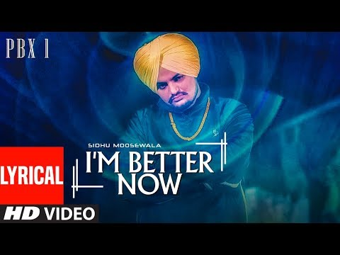 I'm Better Now Video With Lyrics  | Sidhu Moose Wala | Snappy | Latest Punjabi Songs 2018