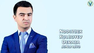 Nodirbek Xolboyev - Deraza | Нодирбек Холбоев - Дераза (jonli ijro) 2017