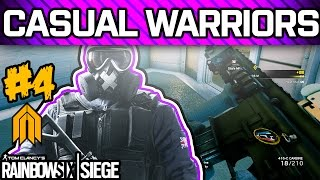RAINBOW SIX SIEGE CASUAL WARRIORS #4 - Pro League Players Playing Casual