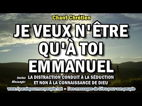 JE VEUX N'ÊTRE QU'À TOI EMMANUEL - Exo – Chant chrétien