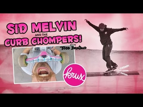 Sid Melvin and The Krux Curb Chompers