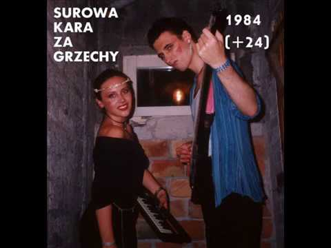 Surowa Kara Za Grzechy - 1984 [+24] [full Album]