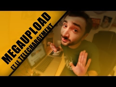 Megaupload et le tlchargement [JULFOU #5]