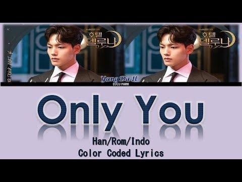 Download Yang Da Il - Only You Ost. Hotel Del Luna Part 4 s Sub Indo Mp4 baru