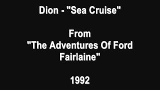 Watch Dion Sea Cruise video