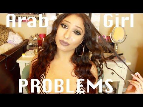 ARAB GIRL PROBLEMS