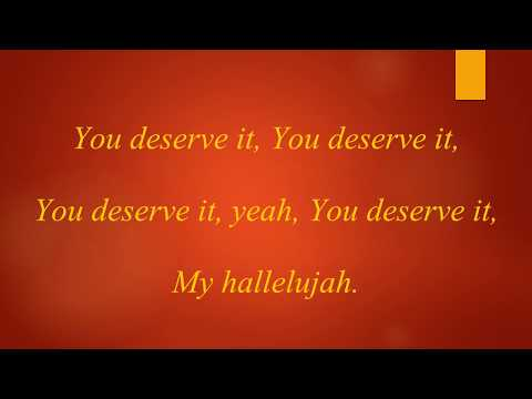 You Deserve It - J.J. Hairston & Youthful Praise Lyrics Video