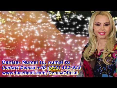 DENISA - Numai tu, numai tu (MELODIE ORIGINALA) manele martie 2014