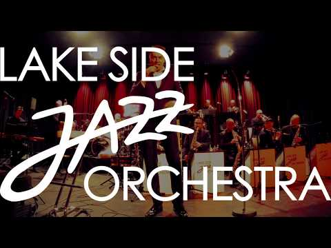 Lake Side Jazz Orchestra LIVE @ Talwiesenhalle RiWo MIX