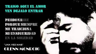 Download lagu Glenn Monroig - Una Vez Mas (video lyrics)