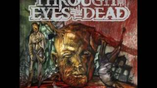 Watch Through The Eyes Of The Dead Dead End Roads video