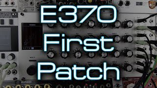 Synthesis Technology - E370 *FIRST PATCH* Chords & Awesomeness