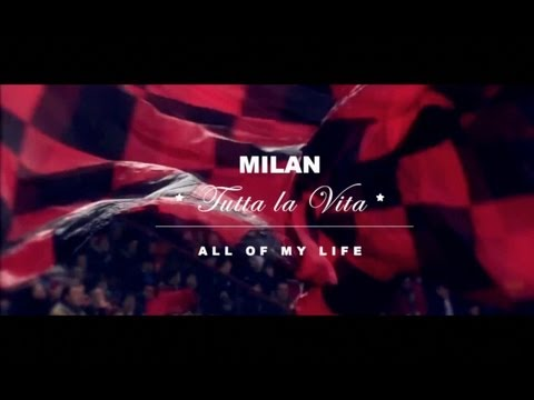 AC Milan - All Of My Life