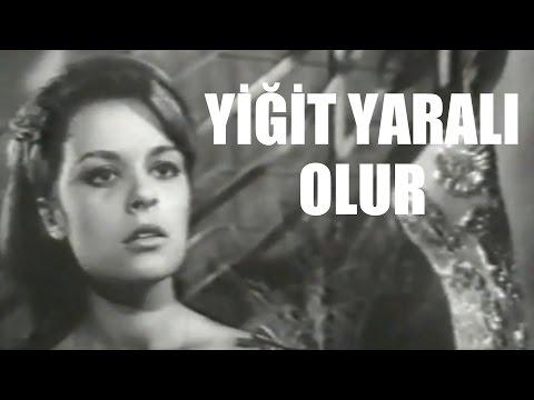 Yiğit Yaralı Olur - Türk Filmi