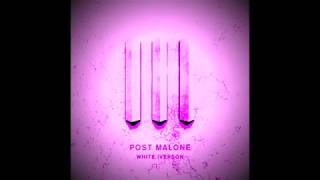 Post Malone - White Iverson (Chopped and Screwed)
