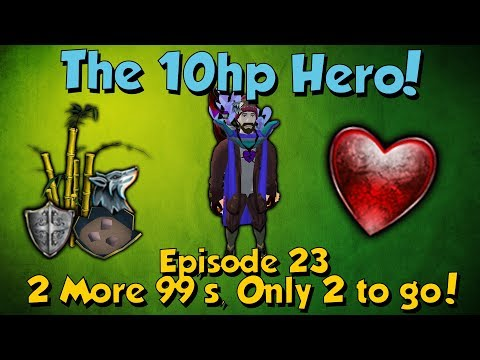 The 10Hp Hero! 2 More 99's and Shark Soups! [Runescape 3] Episode #23