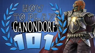 HOW TO PLAY GANONDORF 101