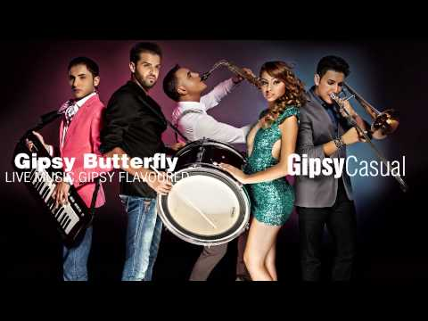 Gipsy Casual - Gipsy Butterfly [Official Audio] New 2013