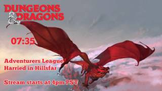 D&D Adventurers League | Episode 1 | Harried in Hillsfar - Complete Session