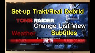 (KODI 18) How to setup Trakt Real Debrid Subtitles Weather and change list view