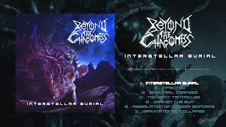 BEYOND THE CATACOMBS - INTERSTELLAR BURIAL [OFFICIAL ALBUM STREAM] (2020) SW EXCLUSIVE