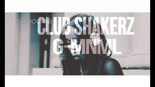 Club ShakerZ - G-MNML