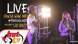 Download Lagu (LIVE) - SENJA NAN MERAH - AYDA JEBAT X HAZAMA & THE PENGLIPUR LARA : FB ROCK HOT Gratis STAFABAND