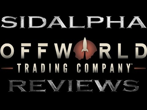 SidAlpha Reviews: Offworld Trading Company