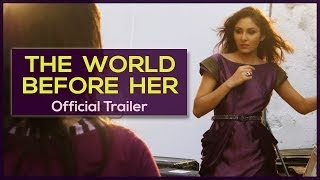 The World Before Her (@WorldBeforeHer) - Trailer