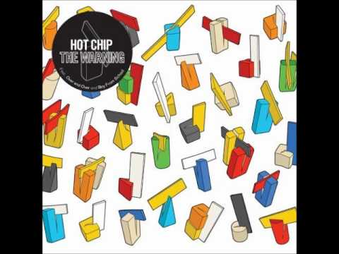 Hot Chip - And I Was A Boy From School