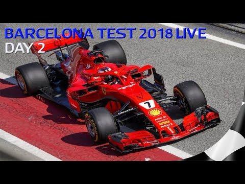 F1 2018 TESTING LIVE - FORMULA 1 2018 BARCELONA DAY 2