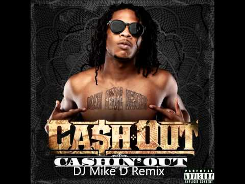 Ca$h Out: Cashin' Out (DJ Mike D Remix)