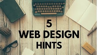 5 Website Design Hints. Web Design Tutorial For Beginners.