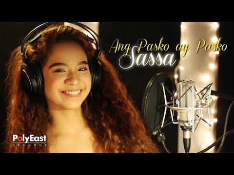 Sassa - Ang Pasko Ay Pasko - (Lyric Video)