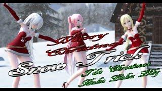 974【MMD】Snow Trick【Tda Christmas Haku Luka Lily】
