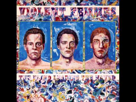Violent Femmes - I Held Her in my Arms