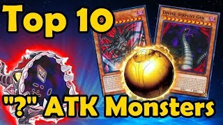 "Top 10 Monsters With ""?"" For ATK in YuGiOh"
