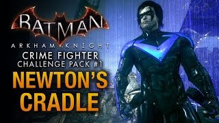 Batman: Arkham Knight - Crime Fighter Challenge Pack #1 - Nightwing: Newton