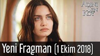 Adını Sen Koy Yeni Fragman (1 Ekim 2018)
