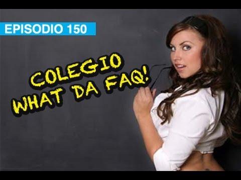 Colegio WDF!! l whatdafaqshow.com