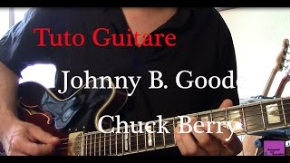 Cours de guitare - Johnny B  Goode - Chuck Berry - Part1 +TAB